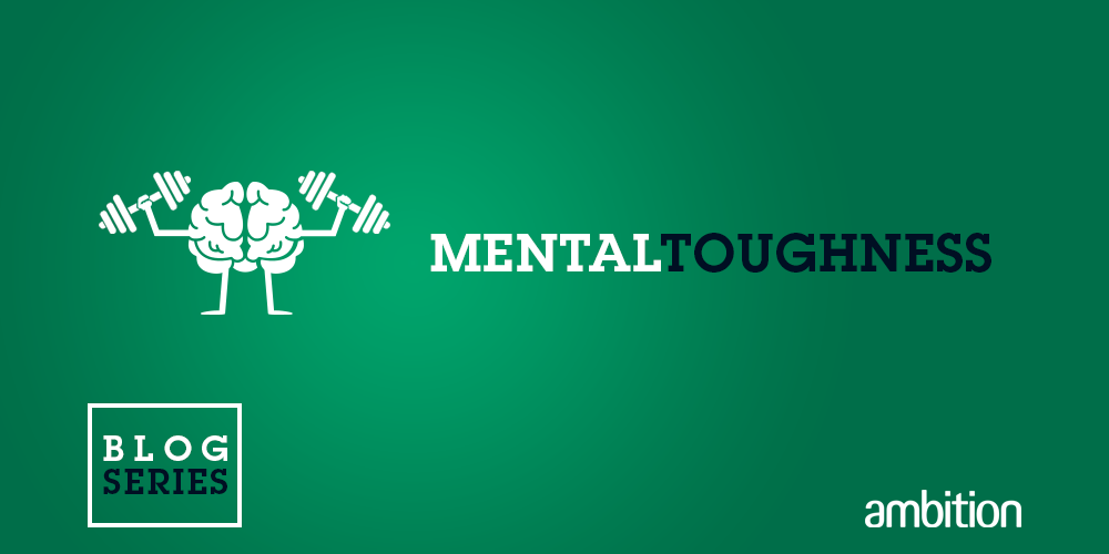 Mental Toughness