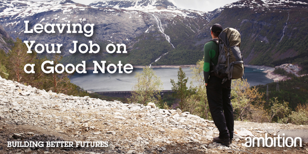 [Blog] Leaving Your Job On A Good Note